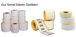Eco Termal Etiketin Özellikleri